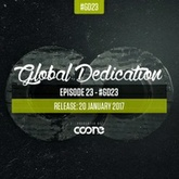 Global Dedication - Episode 23 #GD23