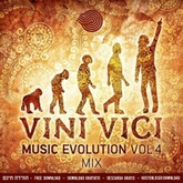 Vini Vici / Music Evolution Vol.4 Mix / FREE DOWNLOAD!!!