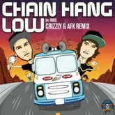 Chain Hang Low (Crizzly & AFK Remix)