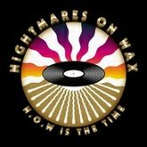 Nightmares on wax presents Wax Da Box April 8th 2014