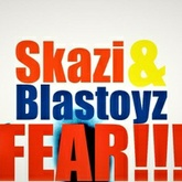 Skazi & Blastoyz - Fear -(FREE DOWNLOAD)