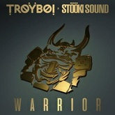 TroyBoi x Stooki Sound - Warrior