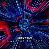Julian Calor - Make Me Believe
