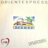 Orient Express (Last Summer 87 Remix)