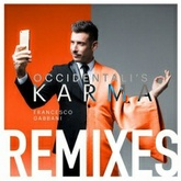 Occidentali's Karma (Ken Holland vs. Mess Remix)