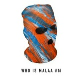 Who is Malaa #16