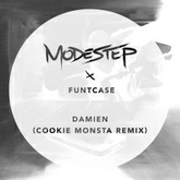 Modestep x FuntCase - Damien (Cookie Monsta Remix)