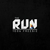 The Run (100k Freebie)
