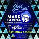 Mark Farina @ Gene Farris & Friends - Primary, Chicago 8-15-15