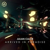 Julian Calor - Arrived In Paradise