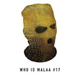 Who is Malaa #17