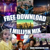 Vini Vici-Music Evolution Vol.5 / 1,000,000 F.B Mix / FREE DOWNLOAD!
