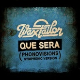 Que Sera (Phonovisions Symphonic Version)