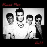 The Smiths - How Soon is Now (Maceo Plex Edit)