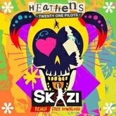 Twenty One Pilots  Heathens (SKAZI RMX)FREE DOWNLOAD!!