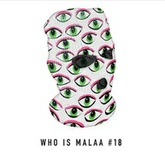 Who is Malaa #18