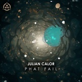 Julian Calor - Phat Fail