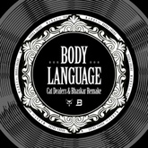 Body Language (Cat Dealers & Bhaskar Remake)[FREE DOWNLOAD]