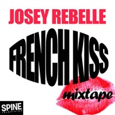 Josey Rebelle French Kiss Mix for Spine TV — January 2010