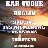 Rollin (Special Extended Instrumental Mix)