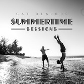 Summertime Sessions 2018 by Cat Dealers