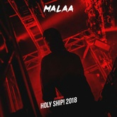 Malaa Live @Holy Ship 2018