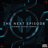 The Next Episode - Ummet Ozcan Remix (FREE DOWNLOAD)