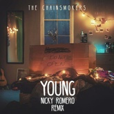 The Chainsmokers - Young (Nicky Romero Remix) // Free Download