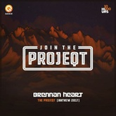 Brennan Heart - THE PROJEQT (Anthem 2017)(Radio Edit)