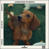 Learn How to Watch (feat. Mac Miller & MadeinTYO)
