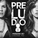 PRELUDIO - Mariana BO (Original Mix)FREE DOWNLOAD
