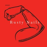 Rusty Nails (TRG´s Peaktime Mix)