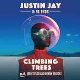 Justin Jay - Climbing Trees ft. Josh Taylor & Benny Bridges (Moon Boots Remix)