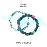 Thomas Newson - Two Circles [FREE DOWNLOAD]