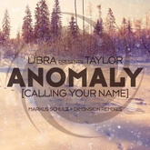 Anomaly [Calling Your Name]