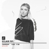 ECLAIR FIFI NTS - 006 - 26th May 2016