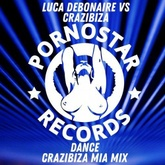 Dance ( Crazibiza Mia Mix )