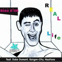 Real Life featuring Duke Dumont, Gorgon City, Naations