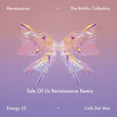 Cafe Del Mar (Tale Of Us Renaissance Remix)