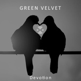 Green Velvet - Devotion (free track)