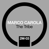 Marco Carola: The Tribe: 02 - Drumming (2009)
