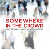 Somewhere in the Crowd
