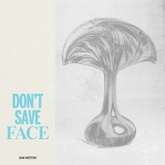 Don't Save Face