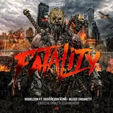 Bleed Insanity (Official Fatality Outdoor Anthem)