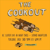 AC Slater - Live @ Night Bass (The Cookout Episode 106 SiriusXM)