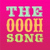 The Oooh Song