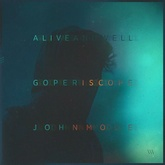 Alive and Well by Go Periscope & John Mode