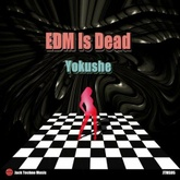EDM Is Dead