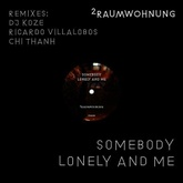 Somebody Lonely and Me