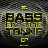 Bass By The Tonne